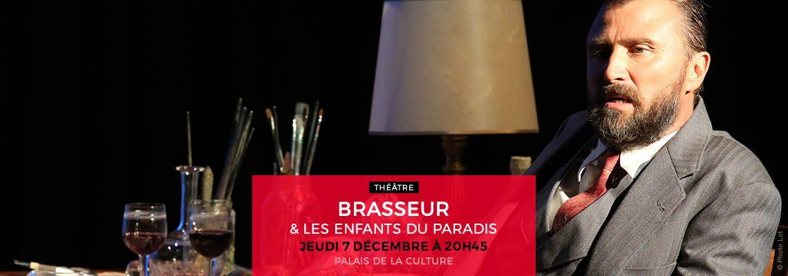 BRASSEUR & LES ENFANTS DU PARADIS