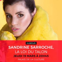 SANDRINE SARROCHE, LA LOI DU TALON